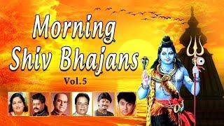 Morning Shiv Bhajans Vol. 5 I Anuradha Paudwal, Hariharan, Suresh Wadkar, Anup Jalota, Debashish .