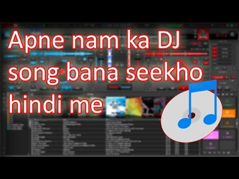 Xxx Mp4 How To Make Dj Song On Your Name Hindi Me Seekho Supportme Raj Par Apne Nam Ka Dj Gana Banana 3gp Sex
