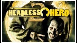 Headless Hero 2 - Part 3/5 [English Subtitle]