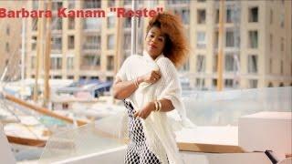 Barbara Kanam - Reste [Official Video]