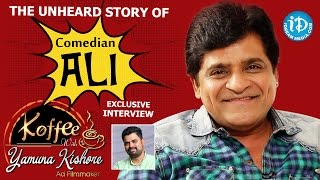The Unheard Story Of Comedian Ali    Exclusive Interview    Koffee With Yamuna Kishore #15    #389