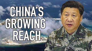 China's GROWING Military Reach