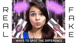 Huda Beauty Lipsticks - Real vs Fake : Ways to Spot the Difference