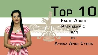 Top 10 Facts About Pre-Islamic Iran.