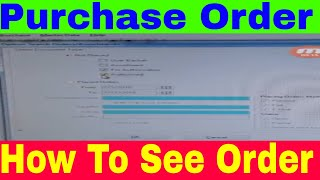 Purchase Order - See Purchase Order In MC Software