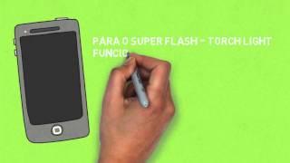 Super Flash - Torch Light: Por que baixar?