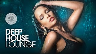 Deep House Lounge ✭ Best Deep House Music | Chill Out Session 2017