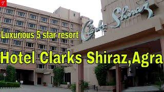 Hotel Clarks Shiraz l Agra I Five-star luxury hotel l Tripaholic Indian