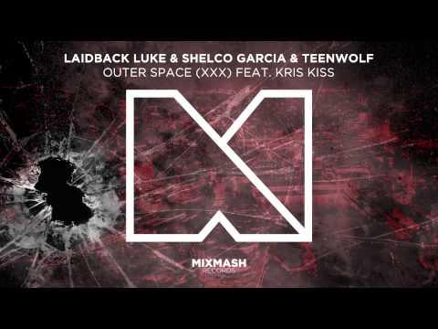 Xxx Mp4 Laidback Luke Shelco Garcia Teenwolf Outer Space XXX Feat Kris Kiss 3gp Sex