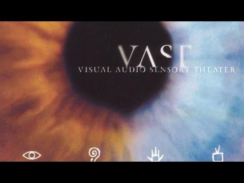 VAST - Visual Audio Sensory Theater  (Full Album) 1998
