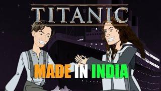 BollywoodGandu | Made In India : TITANIC