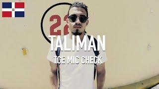 Taliman - Eso Es [ TCE Mic Check ]