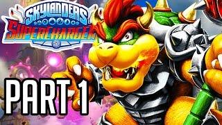 Skylanders Superchargers Walkthrough Part 1 - BOWSER GAMEPLAY!! (Wii U/PS4/XB1 1080p HD)