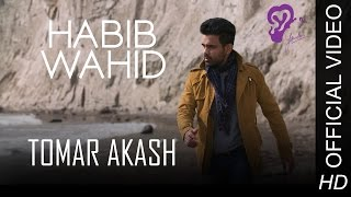 Tomar Akash   Habib Wahid 2016 Official Video   YouTube