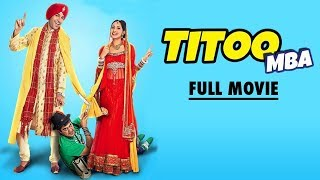 Titoo MBA - Married But Available | Full Movie HD | Latest Punjabi Movies 2017 | Yellow Movies