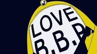LOVE B.B.P