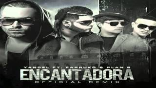 Encantadora Oficial Remix- Yandel, Farruco, Plan B , Zion Y Lenox. 2016 Marzo 6.(Original)