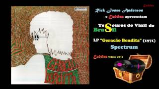 LP - Spectrum -  Geração Bandita (1971) - Disco Completo