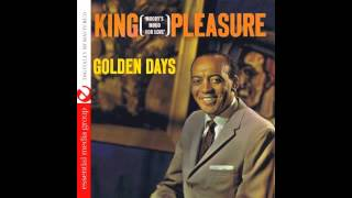 Tomorrow is Another Day - King Pleasure