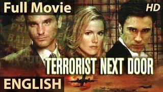 TERRORIST NEXT DOOR - English Movies 2018 Full Movie | Action Movies 2018 | Hollywood Movies 2018