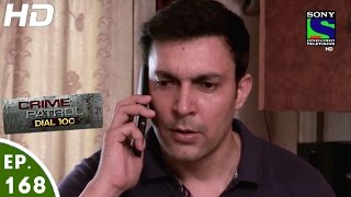 Crime Patrol Dial 100 - क्राइम पेट्रोल - Paheli - Episode 168 - 20th June, 2016
