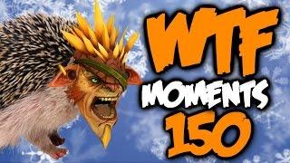 Dota 2 WTF Moments 150