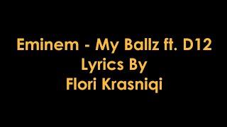 Eminem - My Ballz ft. D12 [Lyrics]
