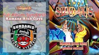 """Full Album Sundanis Hip Hop Sunda """"Kamana Atuh Gaya"""""""