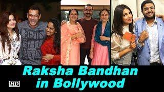 Raksha Bandhan in Bollywood | The Khans, Priyanka, Deepika & others