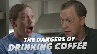 The Dangers Of Drinking Coffee