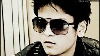 Bhool Na Jaana   Shrey Singhal  Full Song  Uploaded By.......Radwan Rony