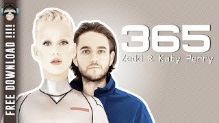 Zedd, Katy Perry – 365 || KARAOKE INSTRUMENTAL FREE DOWNLOAD ||
