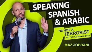 Maz Jobrani -  Speaking Spanish and Arabic