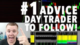 Day Trading Advice!