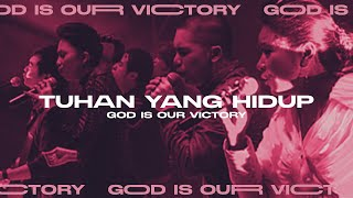 Tuhan Yang Hidup (God is Our Victory Official Video Album)