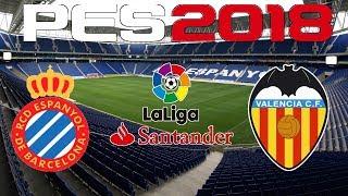PES 2018 - 2017-18 LA LIGA - ESPANYOL vs VALENCIA