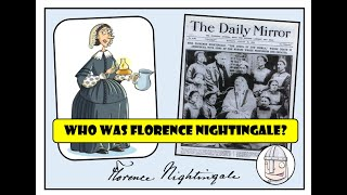 Who was Florence Nightingale?