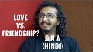 Love Vs. Friendship?? Ft. Kaatya