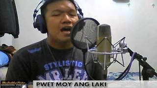 PWET MOY ANG LAKI covered by Mamang Pulis