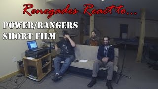 Renegades React to... Power/Rangers Short Film