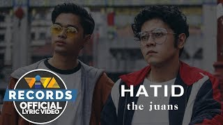 Hatid - The Juans [Official Lyric Video]