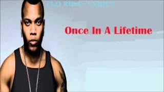 Flo Rida Once In A Lifetime - Lyrics