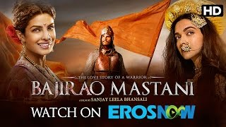 Bajirao Mastani Live On Eros Now