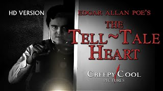 Edgar Allan Poe's The Tell Tale Heart: Short Film HD VERSION