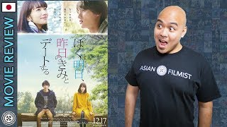 My Tomorrow, Your Yesterday - Movie Review