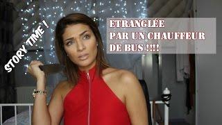 Etranglée par un chauffeur de bus ! STORYTIME