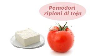 Pomodori Ripieni di Tofu e semi di lino