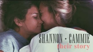 shannon + cammie - their story