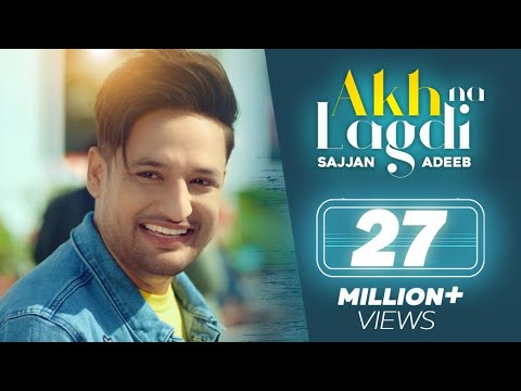 Xxx Mp4 Akh Na Lagdi Official Video Sajjan Adeeb Mistabaaz I Tru Makers Latest Punjabi Songs 2018 3gp Sex