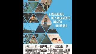 Documentário com os Embaixadores do Trata Brasil - A realidade do Saneamento Básico no país